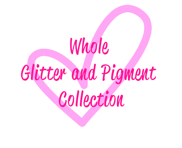 Whole Pigment & Glitter Collection (123 Glitters/117 Pigments)